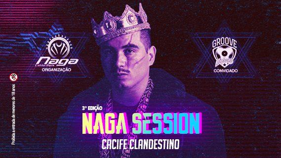 NAGA SESSION
